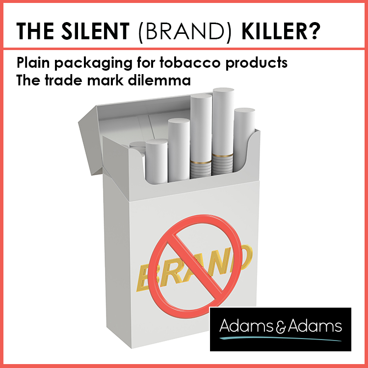 PLAIN PACKAGING - THE SILENT (TRADE MARK) KILLER?