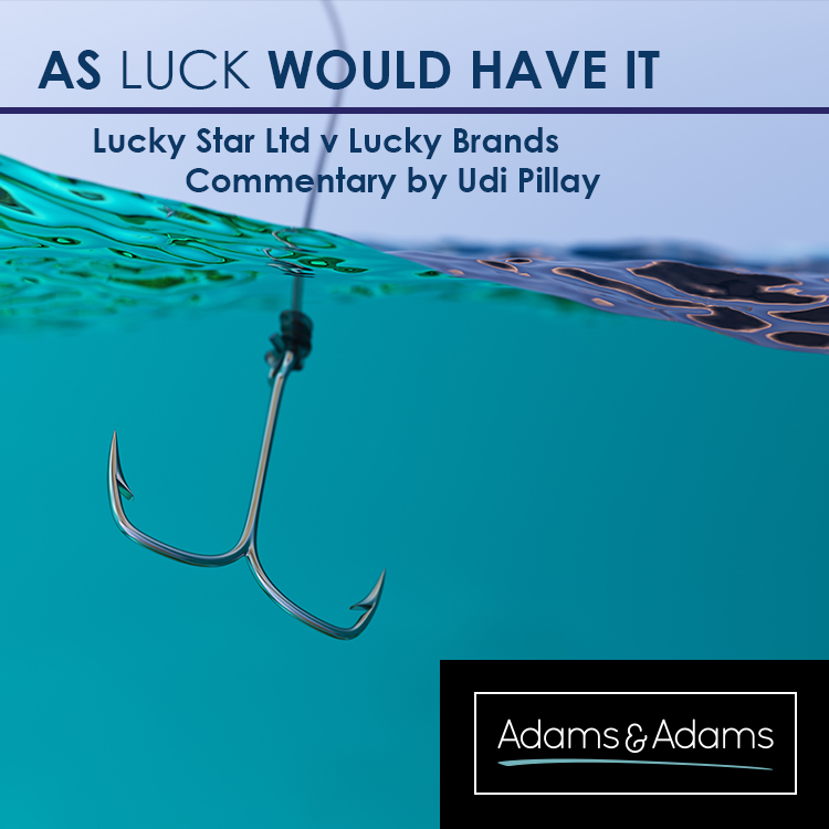 AS LUCK WOULD HAVE IT | TRADE MARK LITIGATION CASE STUDY