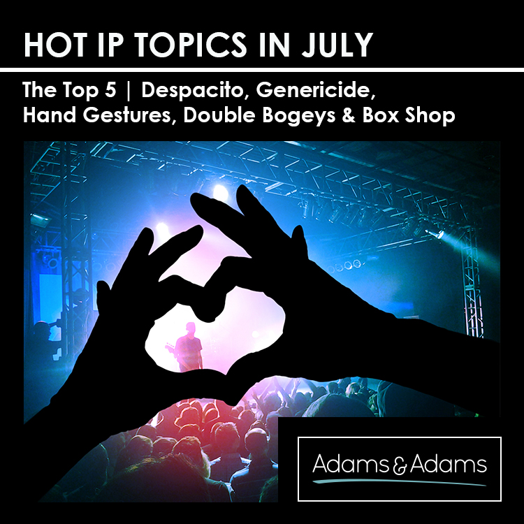 HOT IP TOPICS IN JULY | IP LIVE TOP FIVE