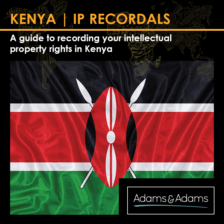 RECORDAL OF INTELLECTUAL PROPERTY RIGHTS IN KENYA