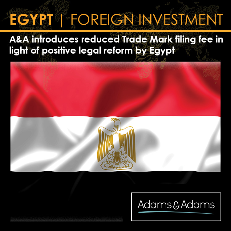 POSITIVE INVESTMENT REFORM IN EGYPT PROMPTS URGENCY TO SECURE BRAND PROTECTION