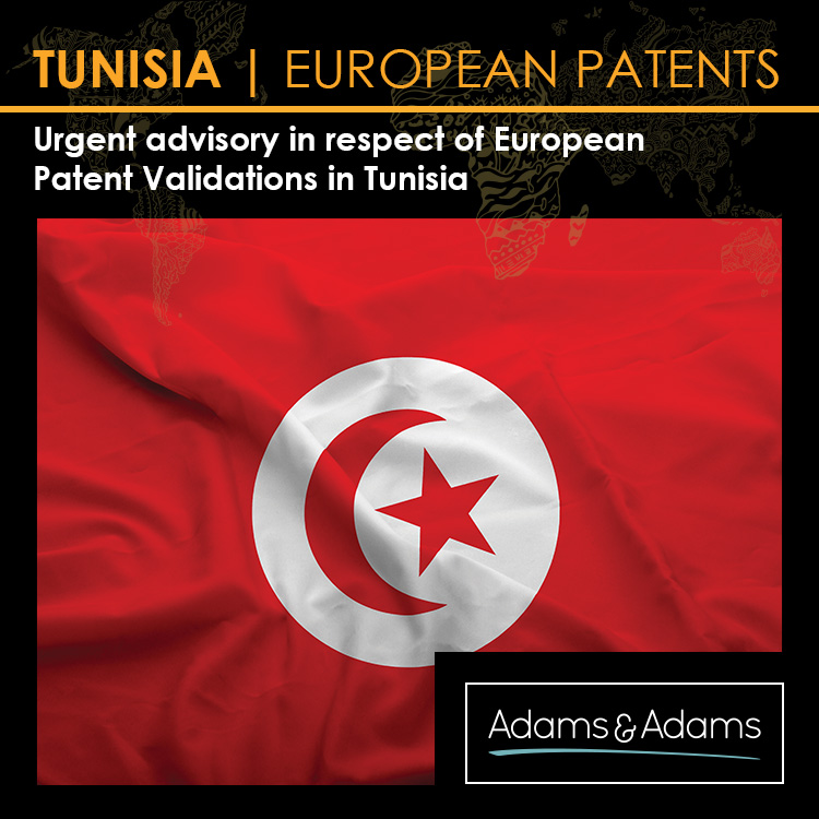TUNISIA | EUROPEAN PATENT VALIDATIONS ADVISORY