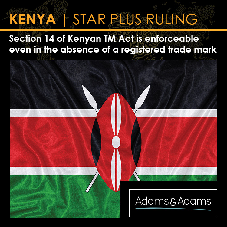 SECTION 14 OF THE KENYAN TRADE MARKS ACT IS ENFORCEABLE EVEN IN THE ABSENCE OF A REGISTERED TRADE MARK