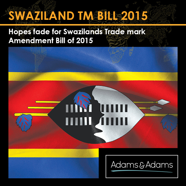 SWAZILAND | HOPES FADE FOR NEW TRADE MARK AMENDMENT BILL
