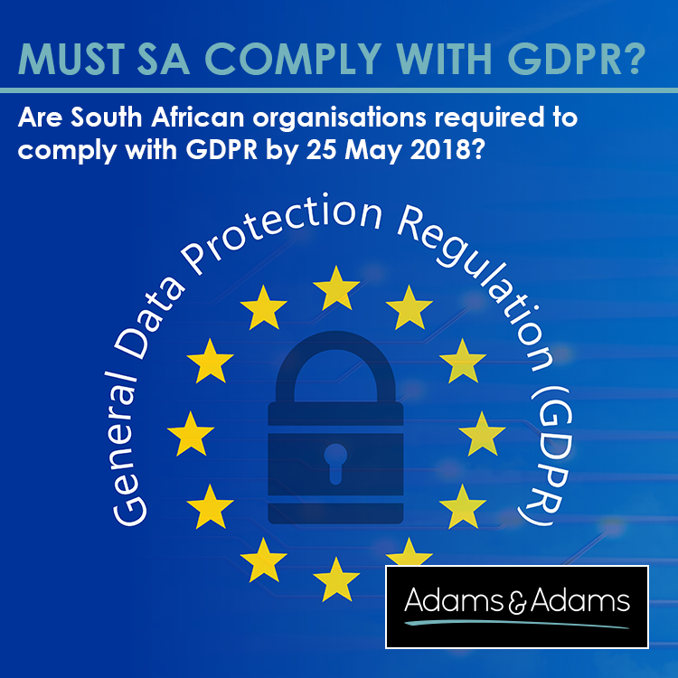 GDPR | MUST SOUTH AFRICANS COMPLY?