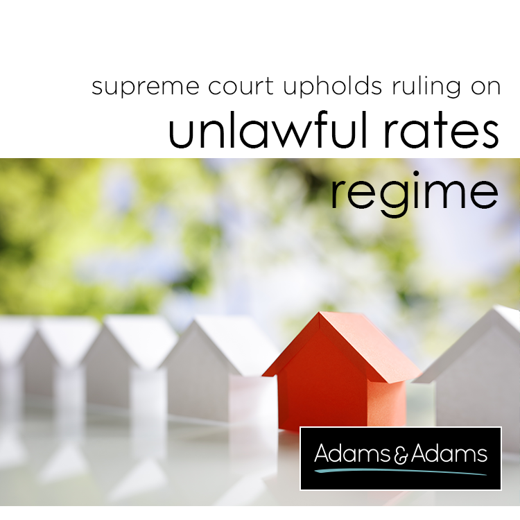 SUPREME COURT OF APPEAL UPHOLDS HIGH COURT RULING SETTING ASIDE UNLAWFUL RATES REGIME