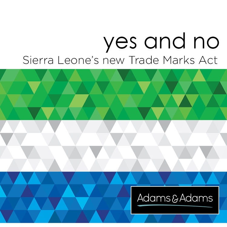 YES AND NO | CONFUSION OVER SIERRA LEONE'S NEW TRADE MARKS ACT