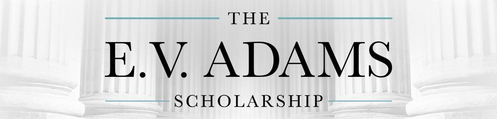 E.V. Adams Scholarship