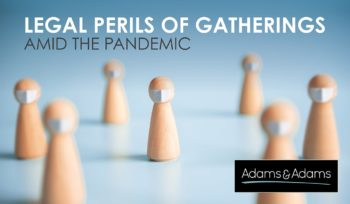 Legal perils of gatherings amid the pandemic