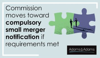 The Competition Commission's Draft Guidelines on Small Merger Notification and How Your Business Could Be Affected
